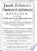 Jacob Behmen S Theosophick Philosophy Unfolded