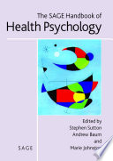 The SAGE Handbook of Health Psychology Book