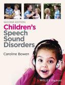 Children s Speech Sound Disorders