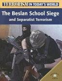 The Beslan School Siege and Separatist Terrorism