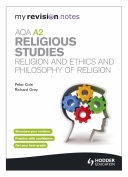 My Revision Notes  AQA A2 Religious Studies  Religion and Ethics and Philosophy of Religion