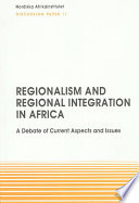 Regionalism and Regional Integration in Africa