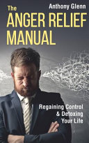 The Anger Relief Manual