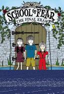School of Fear: The Final Exam