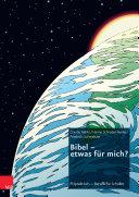 Bibel – etwas für mich?