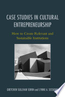 Case Studies in Cultural Entrepreneurship