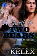 A Sheriff for Two Bears