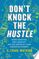 Don t Knock the Hustle Book
