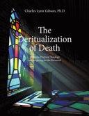 The Deritualization of Death