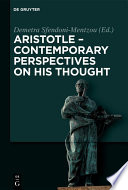 Aristotle Contemporary Perspectives On His Thought