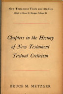 Chapters in Trhe History of New Testament Textual Criticism