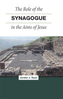 The Role of the Synagogue in the Aims of Jesus Pdf/ePub eBook