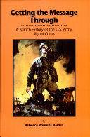 Pdf Getting the message through: A Branch History of the U.S. Army Signal Corps