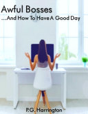 Awful Bosses    And How To Have A Good Day Book