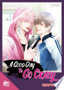 A Good Day to Go Crazy Chapter 7