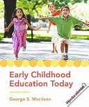 Early Childhood Education Today Value Pack (Includes Early Childhood Settings and Approaches DVD & Myeducationlab Student Access )