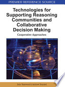 Technologies for Supporting Reasoning Communities and Collaborative Decision Making  Cooperative Approaches