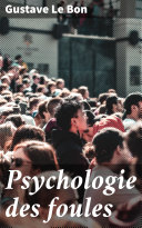 Psychologie des foules Pdf/ePub eBook