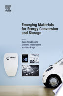 Emerging Materials for Energy Conversion and Storage Book