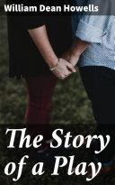 The Story of a Play Pdf/ePub eBook