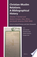 Christian Muslim Relations A Bibliographical History