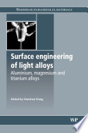 Surface Engineering of Light Alloys