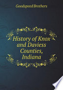 History of Knox and Daviess Counties, Indiana