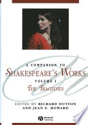 A Companion to Shakespeare s Works  Volume I