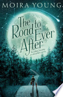 The Road to Ever After Moira Young Cover