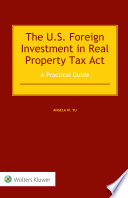 The US Foreign Investment in Real Property Tax Act