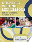 Strategic Writing Mini Lessons for All Students  Grades 4   8