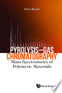 Pyrolysis-gas Chromatography: Mass Spectrometry Of Polymeric Materials