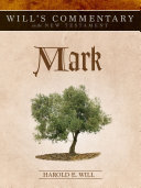 Will's Commentary on the New Testament, Volume 2: Mark