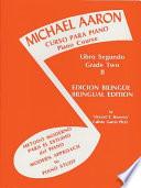 Michael Aaron Piano Course (Curso Para Piano), Bk 2: Spanish, English Language Edition