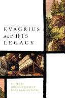 Evagrius and His Legacy