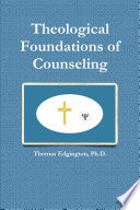 Theological Foundations of Counseling