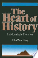 The Heart of History  : Individuality in Evolution