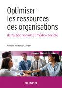 Pdf Optimiser les ressources des organisations de l'action sociale et médico-sociale Telecharger