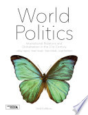 World Politics  : International Relations and Globalisation in the 21st Century