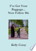 I ve Got Your Baggage    Now Follow Me