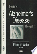 Trends in Alzheimer s Disease Research Book