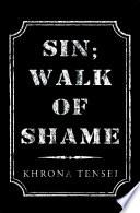 Sin; Walk of Shame