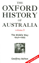 The Oxford History Of Australia 1942 1988