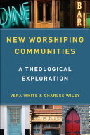 New Worshiping Communities