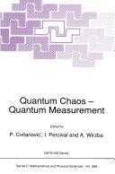 Quantum Chaos — Quantum Measurement