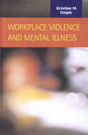 Workplace Violence and Mental Illness