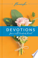 Flourish  Devotions for a Well Tended Heart Book