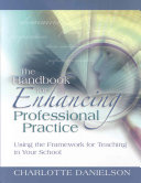 The Handbook for Enhancing Professional Practice: Using the ...