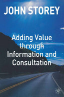 Adding Value Through Information and Consultation