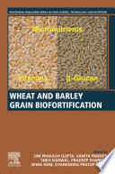 Wheat and Barley Grain Biofortification